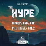 #HypeFridays Vol.2 - The Pre Drinks Mix - Instagram: DJ_Jukess