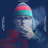EP. 30 | #CLIMAXPRESENTS BIG HEATH | Hosted By @Toniaa19 x @ItsKingThriller - on @ClimaxRadio