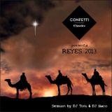 Confetti Classics presenta Reyes 2013