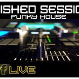 Funky House  -Minished sessions
