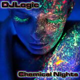 DJLogic, Chemical Nights