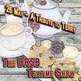 The DRSB Teatime Show - May 26