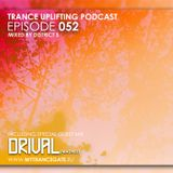 TRANCE UPLIFTING 052 Inc. DRIVAL GUEST MIX