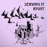 Serving It Right @ No Fun Radio 10/26/17