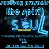 soulboy presents the spirit of soul/3You're now connected to the greatest Soul juke box on the web