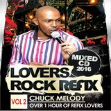 Chuck Melody - Lovers Rock Refix Vol 2