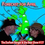 The Durham Ranger & She Bear Show #177