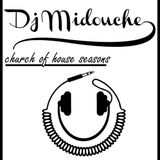DJ MIDOUCHE - THE CHURCH OF HOUSE (NOVEMBER 24TH 2012 17:00GMT)