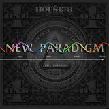 NEW PARADIGM (free your mind ) -  DJ Mix