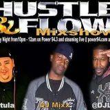 HUSTLE & FLOW MIXSHOW PT.3
