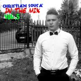 Christian Sousa IN THE MIX vol.5