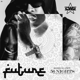 Future - 56 Nights (Mixed by CWD)