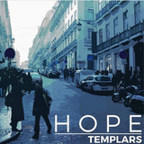 "Templars - ""Hope"" & ""Runaway (acoustic)"""