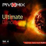 PIVOMIX - Ultimate Dancing Vol-4