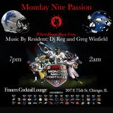 Monday Nite Passion  with Dj Reg 10 / 5 / 15