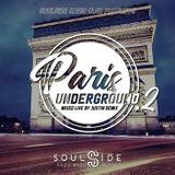 SOULSIDE RADIO Club pres PARIS UNDERGROUND vol 2 mixed live by Justin DEMIX