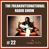 The FreakOuternational radio Show #22 07/11/2014