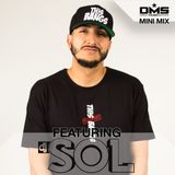 MIX: DMS MINI MIX WEEK #285 DJ SOL
