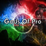 Nonstop DJ China Cực Hay ( Gods Of Pro )
