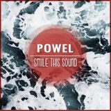 Powel // Smile This Mixtape #17