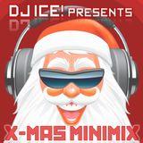 DJ Ice! - Xmas Minimix