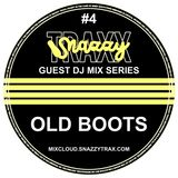 OLD BOOTS - SNAZZY TRAX GUEST MIX SERIES #4