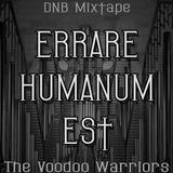 The Voodoo Warriors - ERRARE HUMANUM EST (Mxtp)
