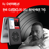 DJ Cheddarlex R&B Classics Do You Remember This