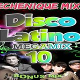 ECHENIQUE MIX - DISCO LATINO MEGAMIX 10 [2016]