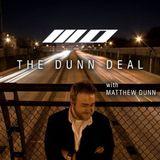 The Dunn Deal with Matthew Dunn episode 014