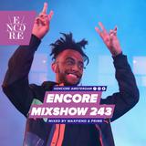 Encore Mixshow 243