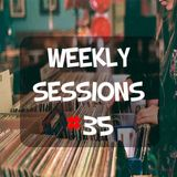 Weekly Sessions #35 (Week 15th)