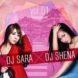 DJ SARA ×DJ SHENA