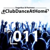 Club Dance At Home Ep. 011