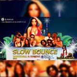 2016 DANCEHALL Mix| SLOW BOUNCE | @DJ.Marcus