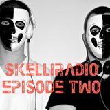 SkelliRadio Episode 2
