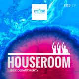 Inside Department - Houseroom Radio E02-19