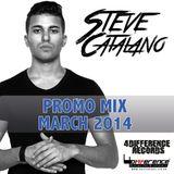 Steve Catalano - Promo Mix March 2014