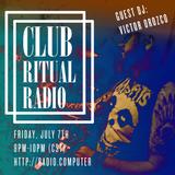 Club Ritual Radio 010 w/Victor Orozco & Asher Gray