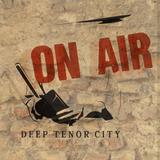 The Tenor City Radio Show, April 2016