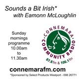 Connemara Community Radio - 'Sounds a Bit Irish' with Eamonn McLoughlin - 5nov2017