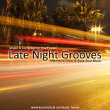 Late Night Grooves (May 2013)