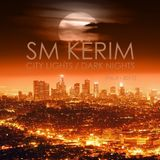 SM KERIM - City Lights Dark Nights (no.3 - 2017)