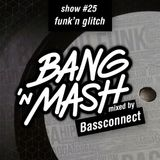 Bang 'n Mash - Promo Summer 2014 - Rampshows #25 - Mixed by Bassconnect