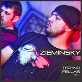 ZIEMINSKY @ TECHNOFELLAS VOL. 3