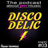 Discodelic Podcast #03