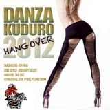 Danza Kudro Hangover