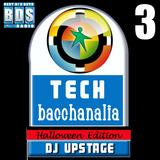 Dj Upstage - Tech Bacchanalia 3
