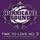 Hurricane Sound - Time To Love No. 3