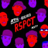 Atili Bandalero - RSPCT MXTP Ft Big Red